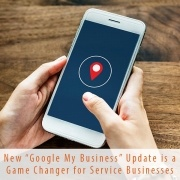Google My Business Update a Game Changer for Service Businesses